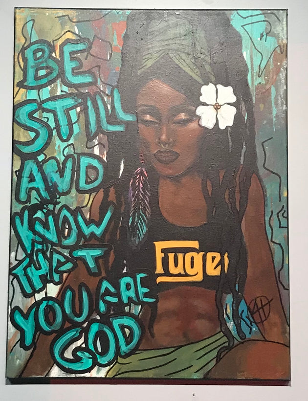 """Be still and know that you are God"" by Kyle Huffman $300"