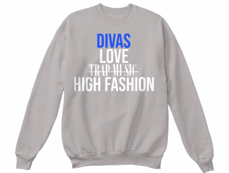 Divas Love High Fashion Sweatshirt - Grey