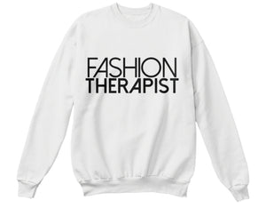 Fashion Therapist Sweatshirt - White