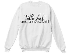 Tulle Skirt and a Sweatshirt - White