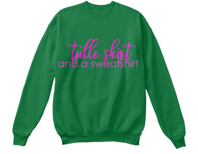 Tulle Skirt and a Sweatshirt - Green