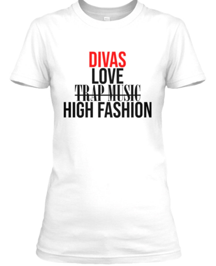 Divas Love High Fashion Tee - White