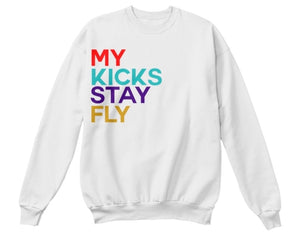 My Kicks Stay Fly Sweatshirt - White (Limited Edition Retro 9)