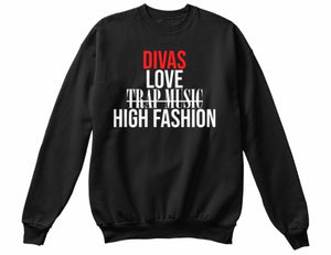 Divas Love High Fashion Sweatshirt - Black