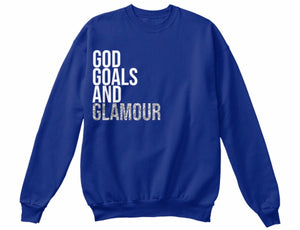 God, Goals, and Glamour Sweatshirt - Blue
