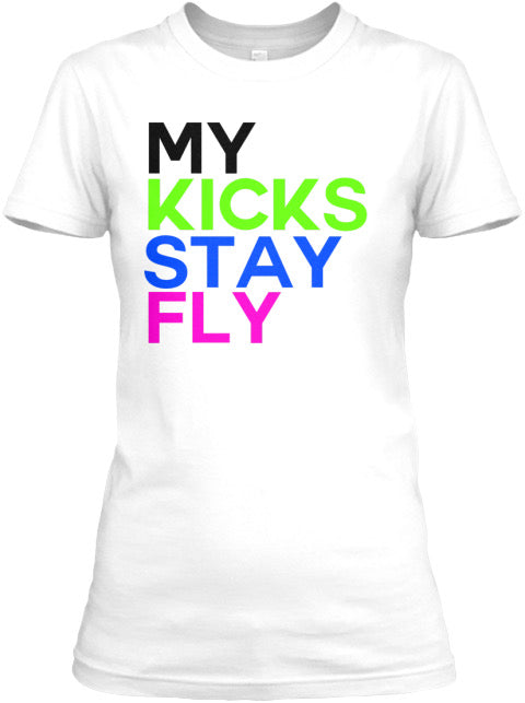 My Kicks Stay Fly Tee - White (Black/Cyber/Active Fuchsia)