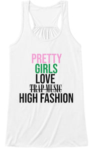 Pretty Girls Love High Fashion Tank - White