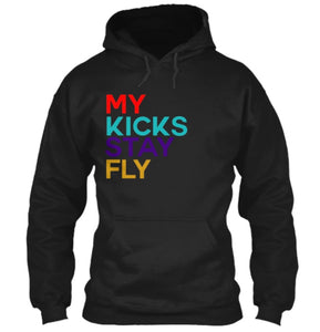 My Kicks Stay Fly Hoodie - Black (Retro 9)