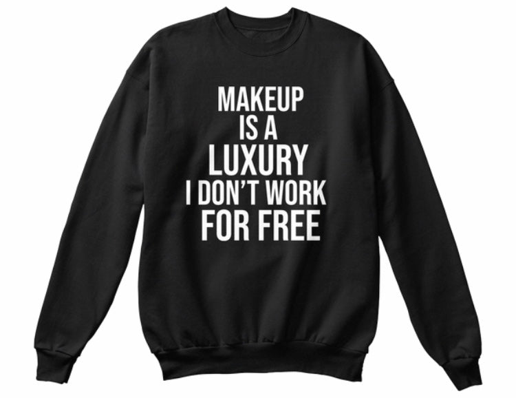 For Free Makeup Sweatshirt - Black