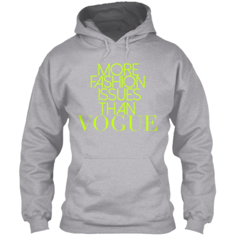 More Fashion Issues Than Vogue Hoodie - Grey (Neon)