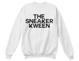 The Sneaker Kween Sweatshirt - White