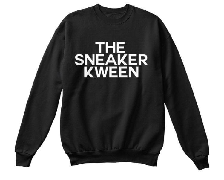 The Sneaker Kween Sweatshirt - Black
