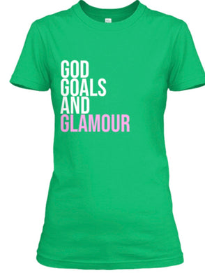 God, Goals, and Glamour Tee - Green