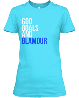 God, Goals, and Glamour Tee - Blue