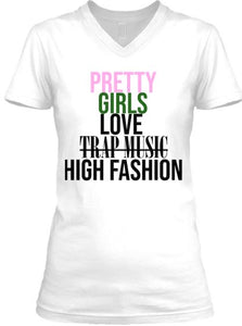 Pretty Girls Love High Fashion Tee - V Neck - White