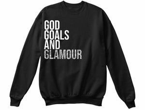 God, Goals, and Glamour Sweatshirt - Black/Silver
