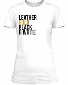 Leather, Gold, Black & White Tee - White