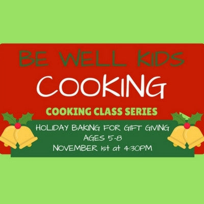 HOLIDAY BAKING FOR GIFT GIVING - AGES 5 - 8