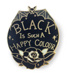 Jubly Umph Lapel Pin • Black Is Such A Happy Colour