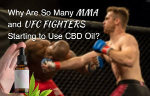 CBD FOR MMA FIGHTERS?