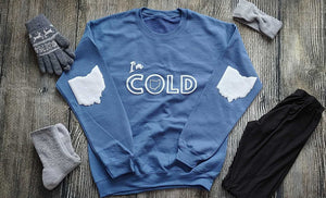 I'M COLD Blue Fleece Crew- Unisex
