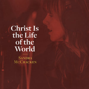 Christ Is the Life of the World (digital song + charts)