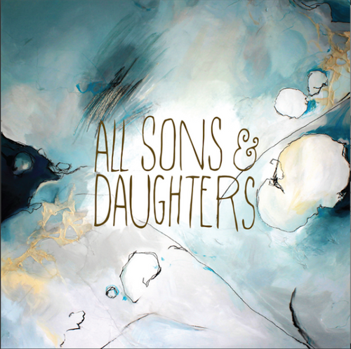 All Sons & Daughters Self Titled CD