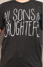 All Sons and Daughters Tee - Dark Gray