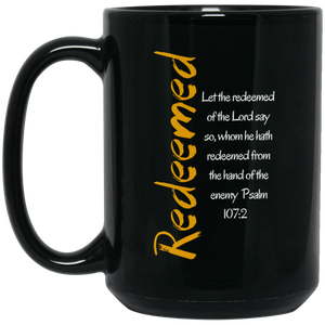 Redeemed 1 BM15OZ 15 oz. Black Mug