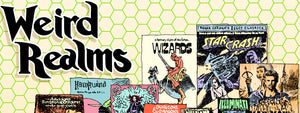 Weird Realms Cult Comics, Cult Movies, Roleplaying Games