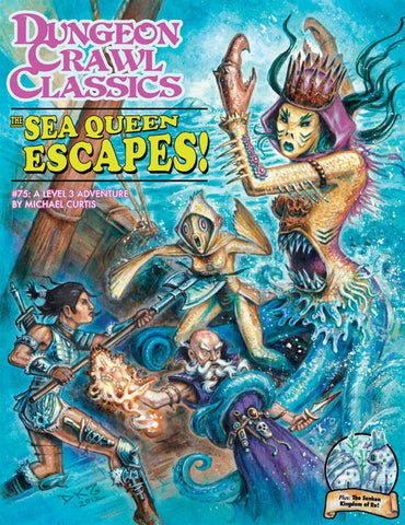 Dungeon Crawl Classics #75: The Sea Queen Escapes