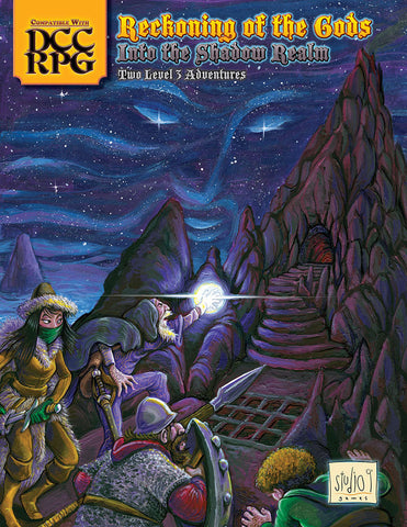 Reckoning of the Gods / Into the Shadow Realm Dungeon Crawl Classics Adventures