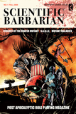 Scientific Barbarian #1 A Post-Apocalyptic Role Playing Game Megazine