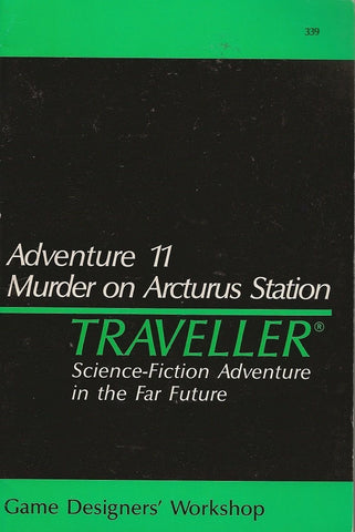 Traveller: Adventure 11 - Murder on Arcturus Station