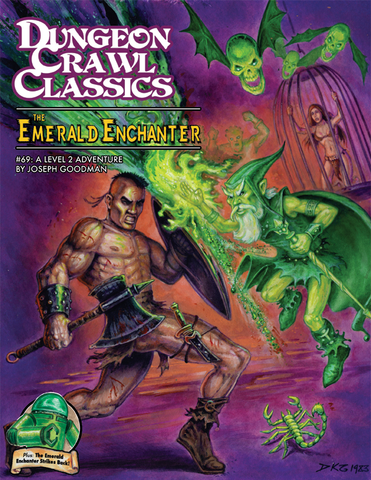 The Emerald Enchanter: Dungeon Crawl Classics #69