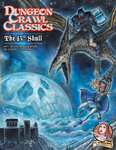 The 13th Skull: Dungeon Crawl Classics #71