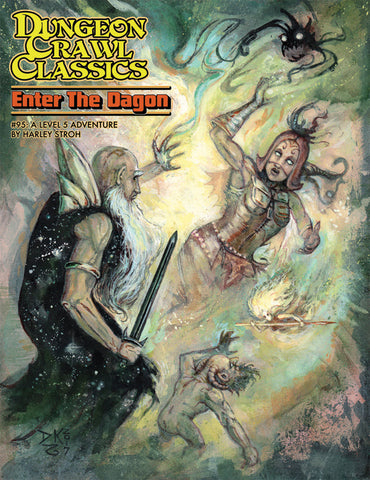 Dungeon Crawl Classics #95,Enter the Dagon by Harley Stroh,a Level 5 Adventure