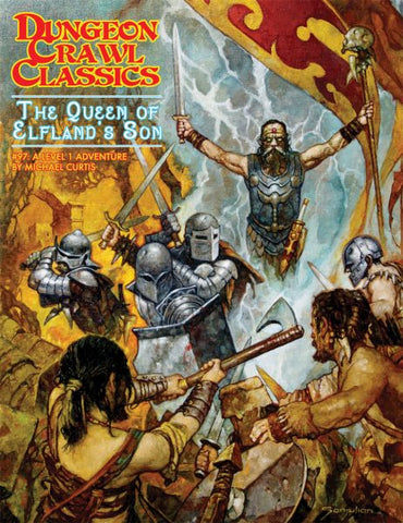 Dungeon Crawl Classics #97 The Queen of Elfland and Son