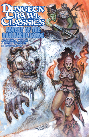 Dungeon Crawl Classics Advent of the Avalanche Lords 2015 Holiday Module
