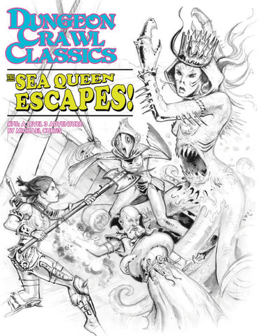 Dungeon Crawl Classics #75: The Sea Queen Escapes (Sketch Cover)