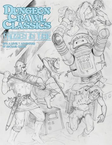 "Dungeon Crawl Classics #79: ""Frozen In Time"" (Sketch Cover)"