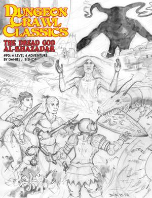 The Dread God Al-Khazadar - Sketch Cover - Dungeon Crawl Classics #90