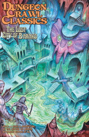 Dungeon Crawl Classics #91.1 The Lost City of Barako