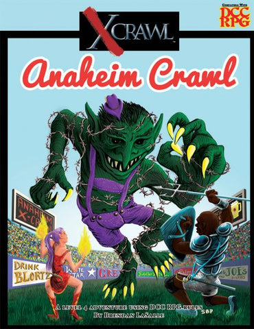Dungeon Crawl Classics X Crawl,Anaheim Crawl, by Brendan LaSalle, a Level 4 Adventure