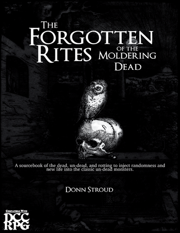 The Forgotten Rites of the Moldering Dead