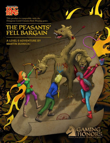The Peasants' Fell Bargain: DCC-RPG Compatible 0-Level Adventure