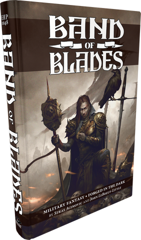Evil Hat Productions, Band of Blades by Stras Acimovic and John LeBoeuf-Little