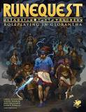 Chaosium Inc. Runequest, Roleplaying in Glorantha. Greg Stafford, Steve Perrin, Jeff Richard, Jason Durall and friendsll