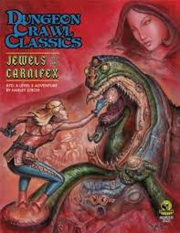 Dungeon Crawl Classics #70 Jewels of the Carnifex