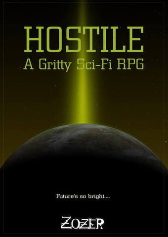 Hostile: A Gritty Sci-Fi RPG